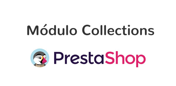 Prestashop Módulo Collections